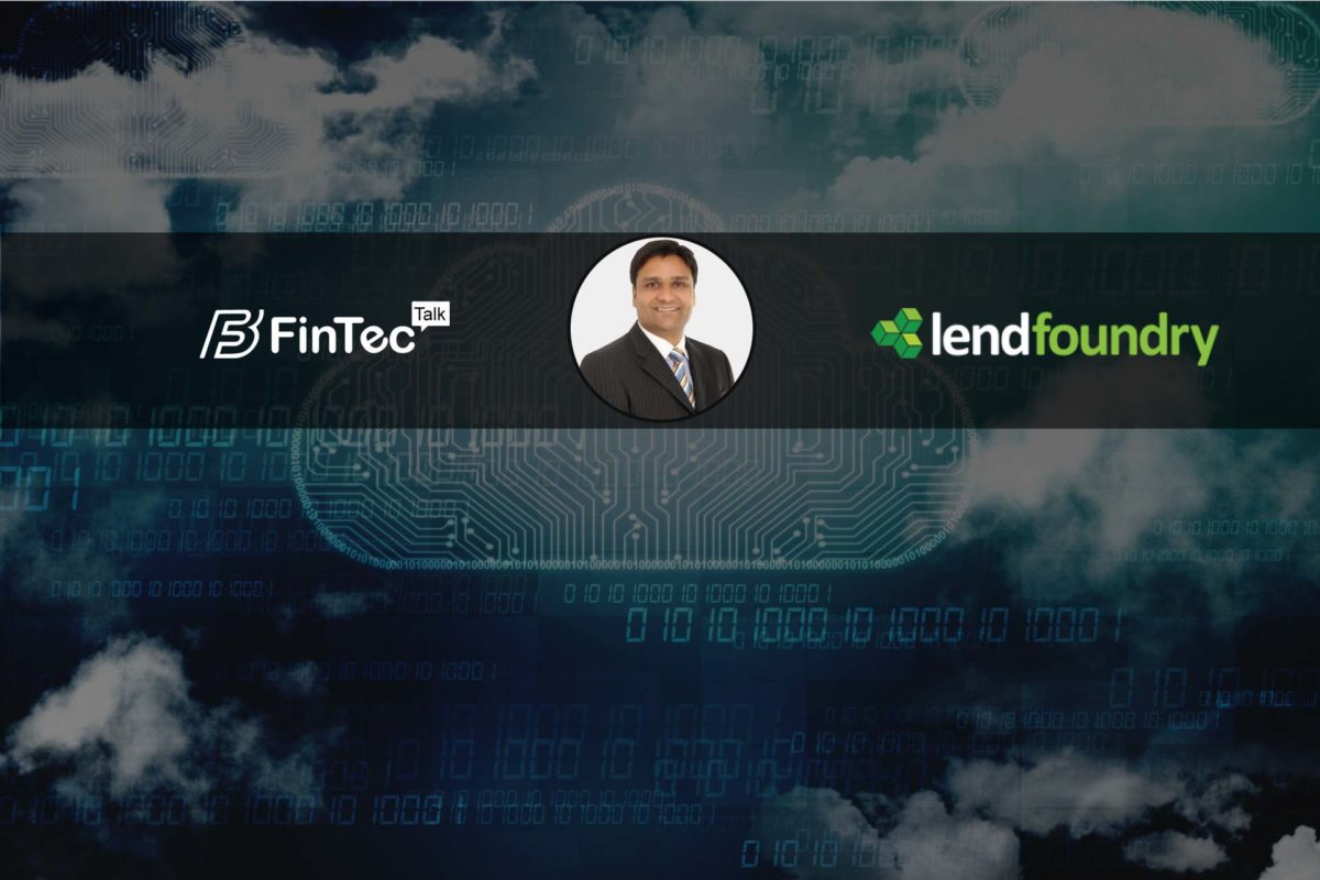 Interview with CEO, LendFoundry – Sandeep Phophaliya