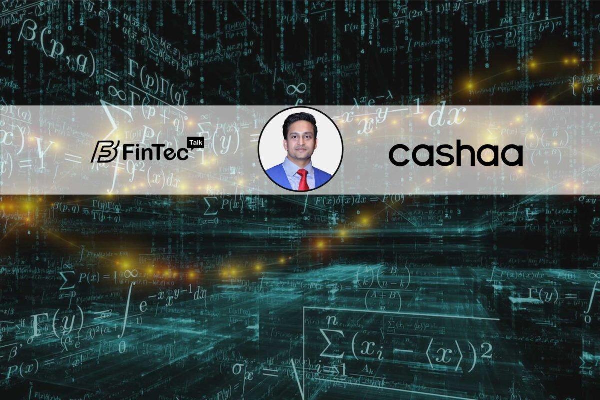 Interview with Founder & CEO , Cashaa – Kumar Gaurav
