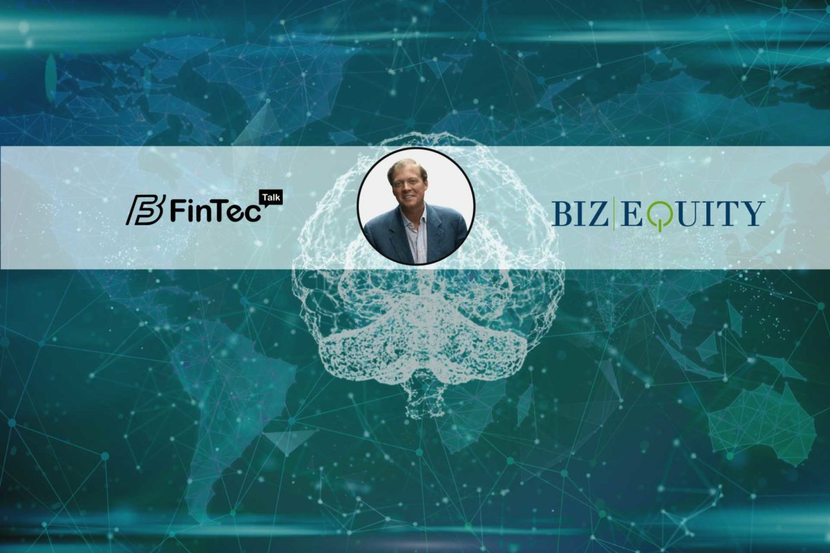 Interview with CEO & Founder, Bizequity – Michael M.Carter