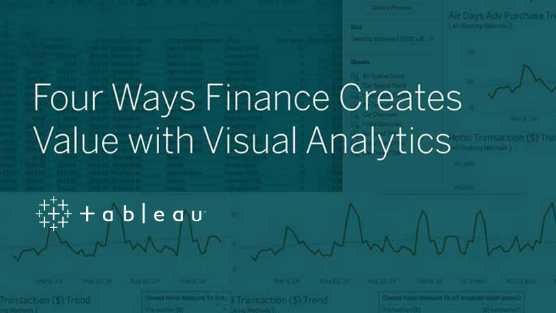 Four Ways Finance Creates Value with Visual Analytics