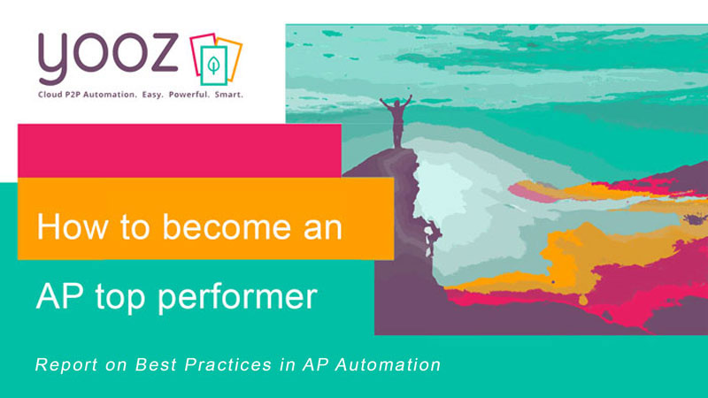 How to become an AP top performer: Report on Best Practices in AP Automation