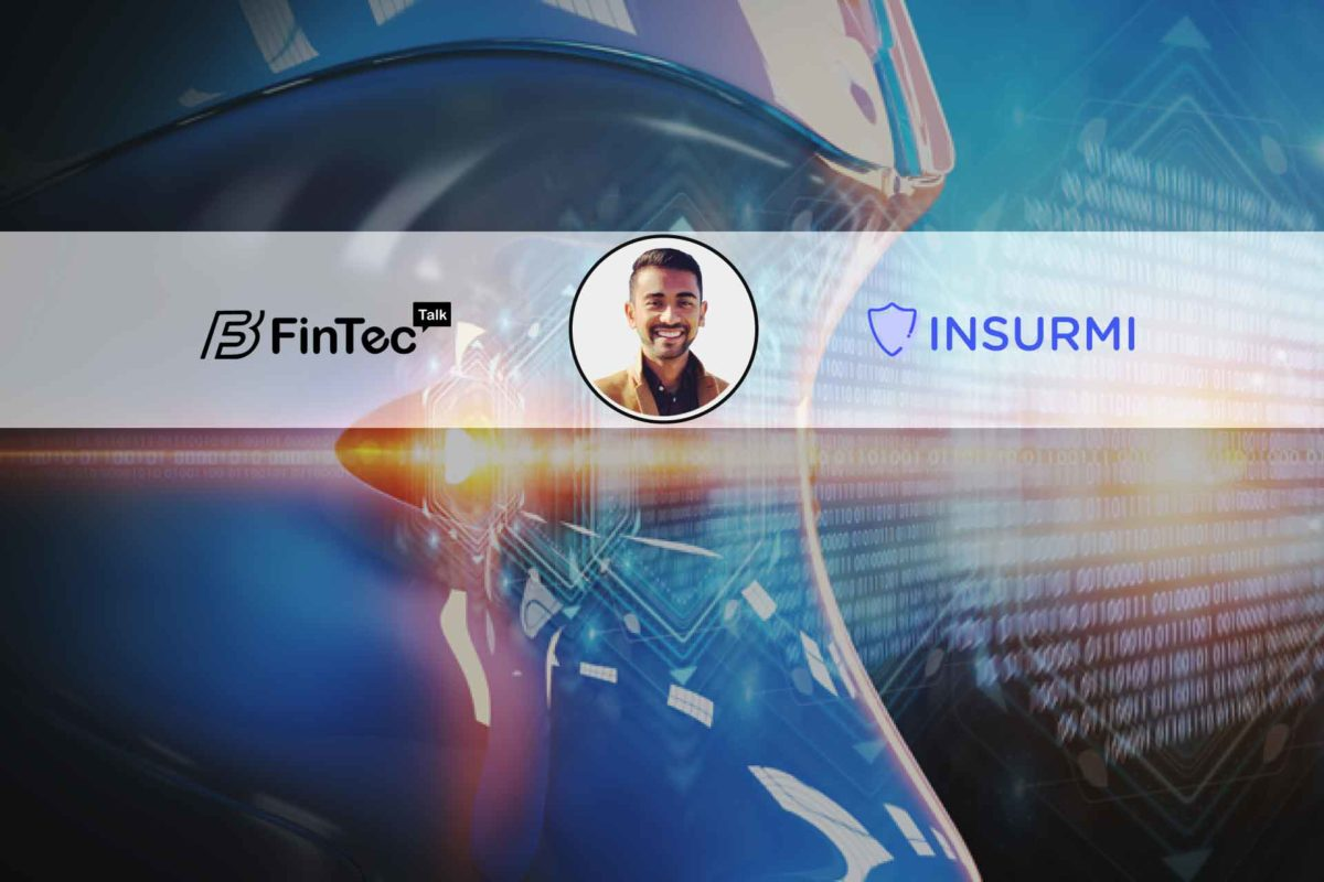 Interview with Founder and CEO, Insurmi – Sonny Patel