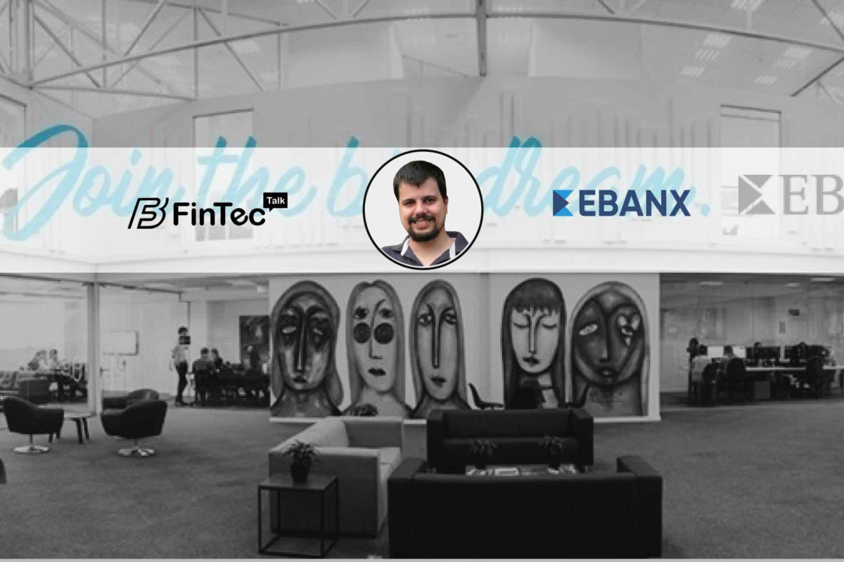 Interview with Software Engineering Director, EBANX – Kalecser Kurtz