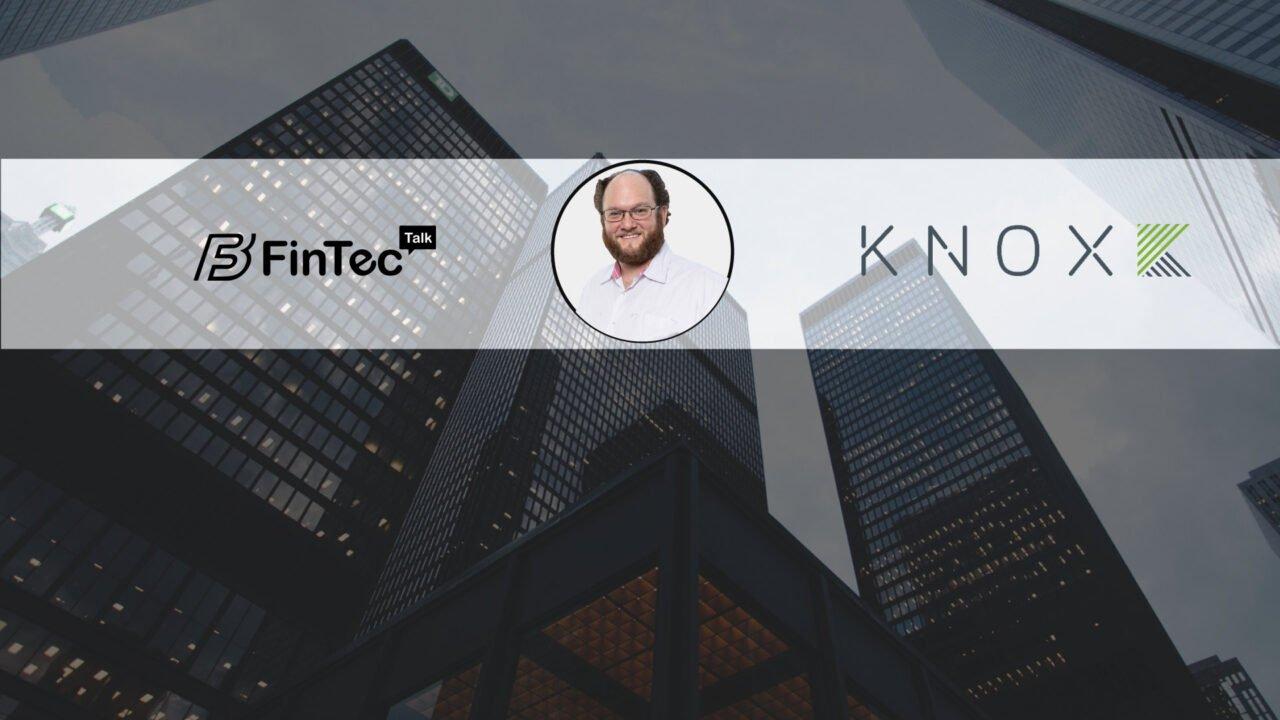 https://fintecbuzz.com/wp-content/uploads/2020/09/Knox-Financial-fintech-interview-1280x720.jpg