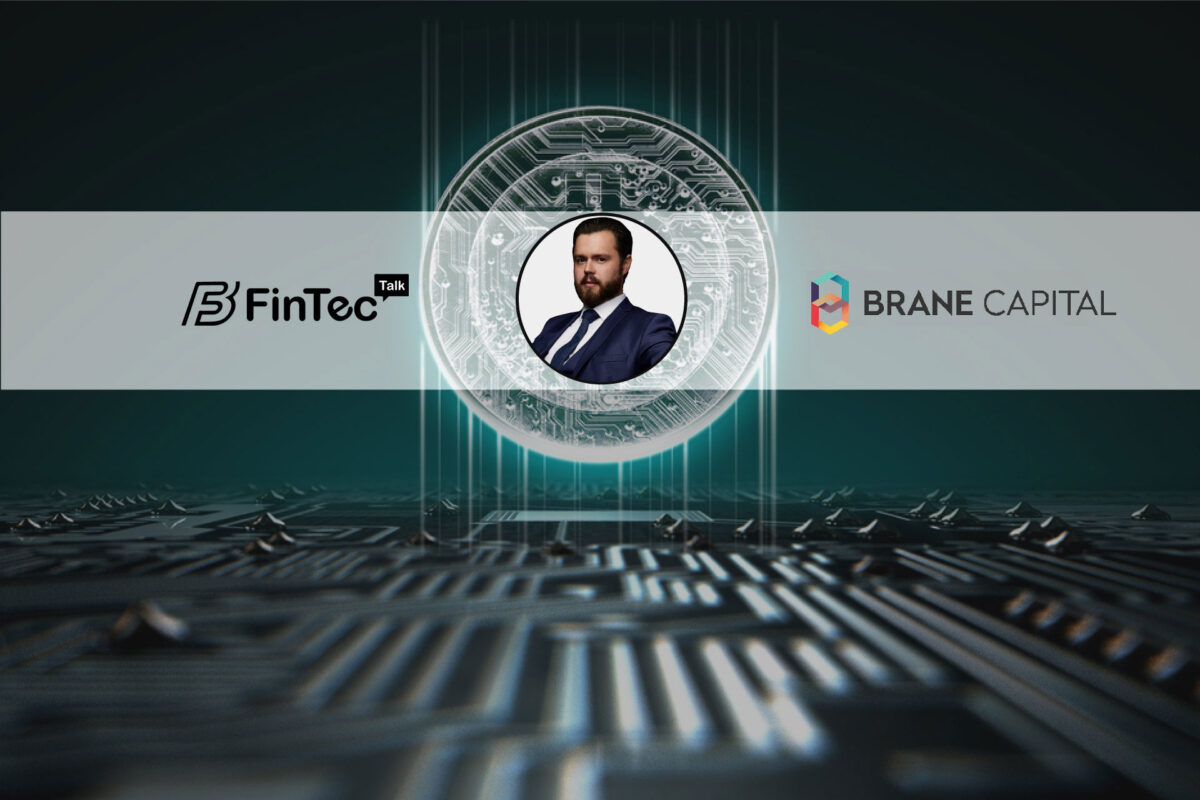 Fintech Interview with Co-Founder and Chairman, Brane Capital – Adam Miron