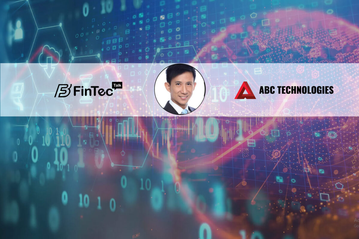 Fintech Interview with Vice President, International Business, ABC Technology – Tay Lip Sing