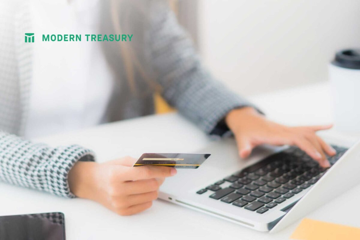 Modern Treasury Raises $38M to Enable Faster B2B Payments