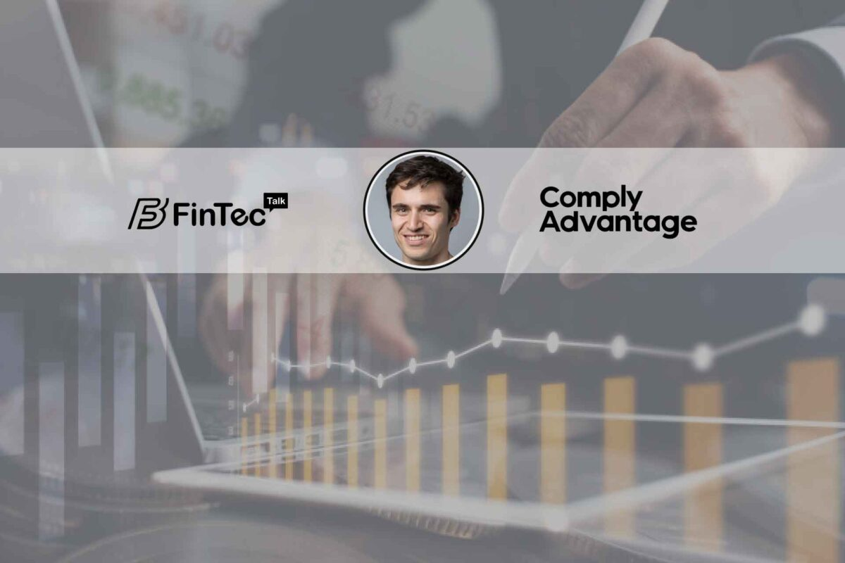 Fintech Interview with the Founder and CEO, ComplyAdvantage – Charles Delingpole