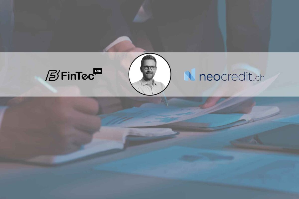 Fintech Interview with CEO, Neocredit.ch – Torsten Schittenhelm