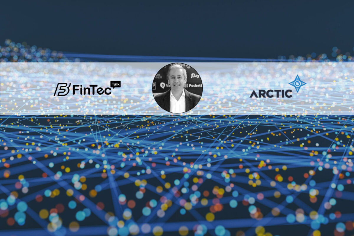 Fintech Interview with the CEO at Arctic Intelligence – Darren Cade