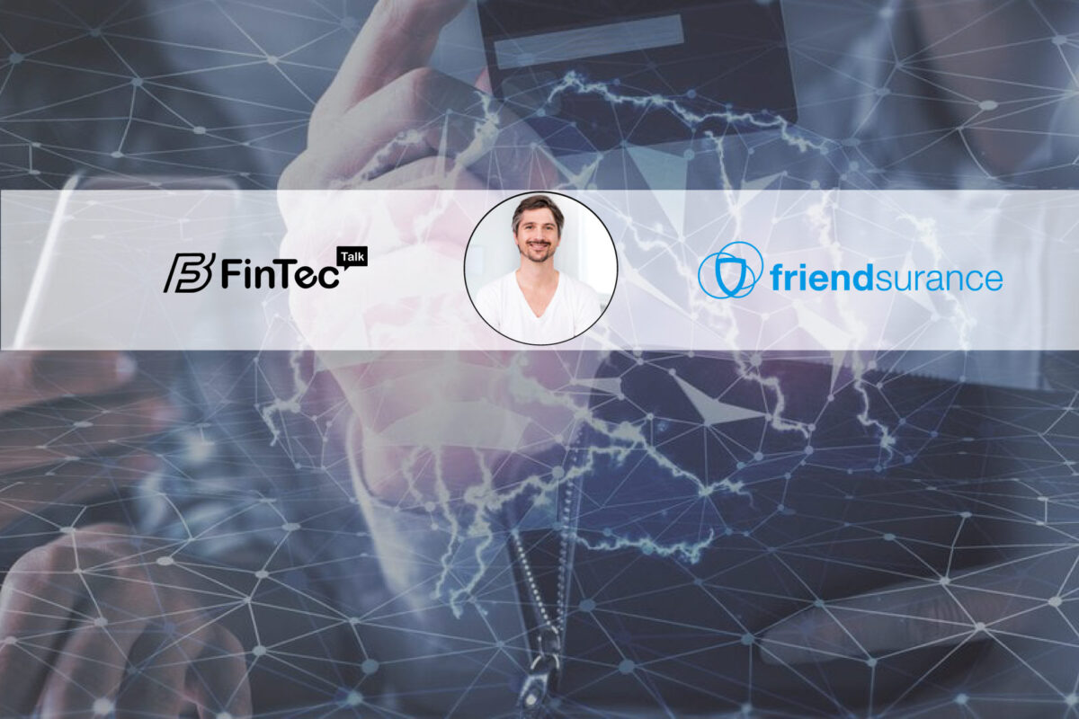 Fintech Interview with the Founder and Managing Director at Friendsurance – Tim Kunde