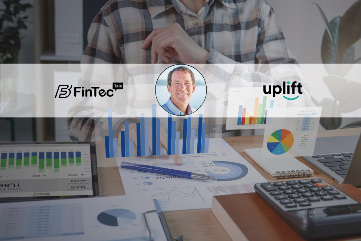 Fintech Interview with the Chief Executive Officer, Uplift –  Brian Barth